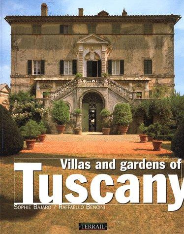 Villas et Jardins de Toscane (en anglais)