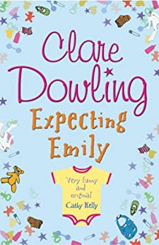 Expecting Emily by [Dowling, Clare]