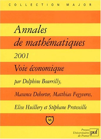 Annales de mathématiques 2001, voie économique par Collectif
