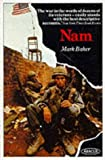Front cover for the book Nam: The Vietnam War in the Words of the Men and Women Who Fought There by Mark Baker
