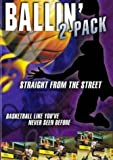 Ballin 2-Pack (Straight From the Heart/Basketball Like You've Never Seen Before) [Import USA Zone 1]