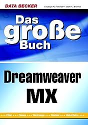 Das groáe Buch Dreamweaver MX