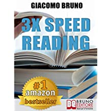 3x Speed Reading. Quick Reading, Memory and Memorizing Techniques, Learning to Triple Your Speed. (English Edition)