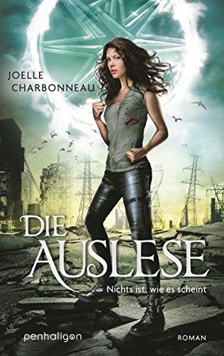 die-auslese-nichts-ist-wie-es-scheint-roman-die-auslese-trilogie-3-german-edition