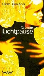 Lichtpause: Roman