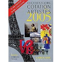 Dictionnaire Cotation des artistes 2005