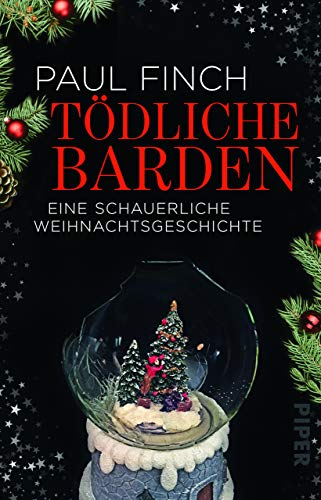 Tödliche Barden: Eine schauerliche Weihnachtsgeschichte (Mark-Heckenburg-Reihe)