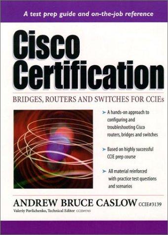 Cisco Certification: Bridges, Ro...