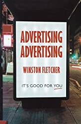 Advertising, Advertising: It's good for you