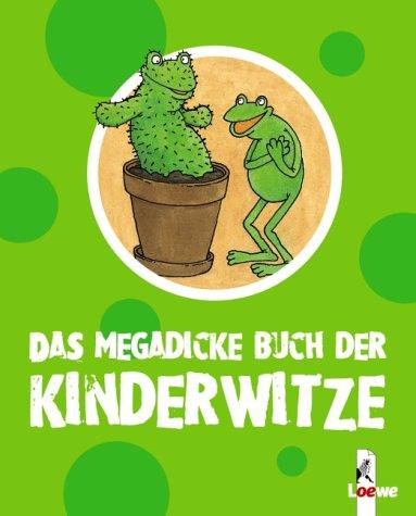 Das megadicke Buch der Kinderwitze
