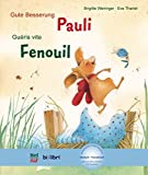 Gute Besserung, Pauli: Kinderbuch Deutsch-Französisch mit MP3-Hörbuch zum Herunterladen