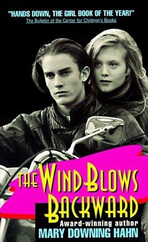 Wind Blows Backward by Mary Downing Hahn (1994-08-01)