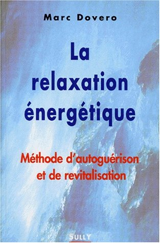 La relaxation énergétique par Collectif