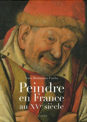 Peindre en France au XVe siècle