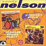 Songtexte von Sandy Nelson - Country Style / Teenage House Party