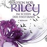 Riley - Im Schein der Finsternis (Riley 2)