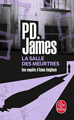 La Salle des meurtres par Phyllis Dorothy James