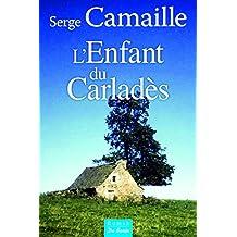 L'enfant du Carladès de Serge Camaille