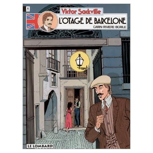 Victor Sackville, Tome 6 : L'otage de Barcelone