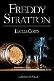 Freddy Stratton: Recueil de novellas, édition noire
