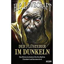 Der Flüsterer im Dunkeln: Das Meisterwerk des Cthulhu-Mythos