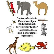 Deutsch-Estnisch Zweisprachiges Bildwörterbuch der Tiere für Kinder (FreeBilingualBooks.com)