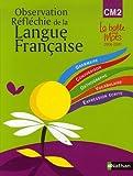 observation r?fl?chie de la langue fran?aise cm2 livre de l ?l?ve