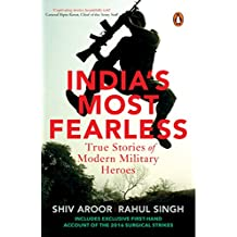 India's Most Fearless: True Stories of Modern Military Heroes