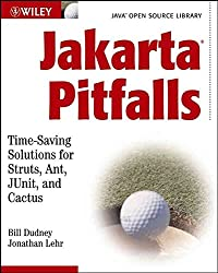 [(Jakarta Pitfalls : Time-saving Solutions for Struts, Ant, Junit and Cactus (Java Open Source Library))] [By (author) Bill Dudney ] published on (July, 2003)