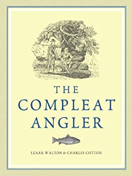 The Compleat Angler (English Edition)