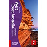 West Coast Australia: Footprint (Footprint West Coast Australia Handbook)