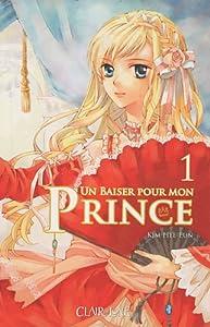 Un baiser pour mon Prince Edition simple Tome 1