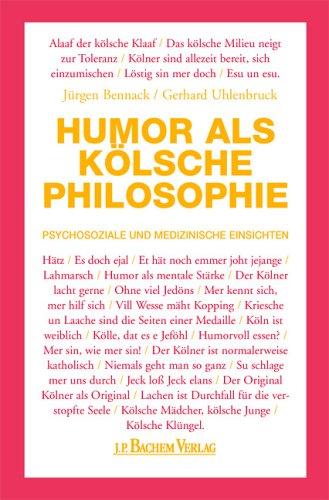 Humor als kölsche Philosophie: Soziale und Medizinische Einsichten