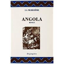 Angola : Histoire indienne, ouvrage sans vraisemblance