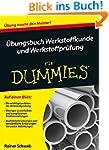 Übungsbuch Werkstoffkunde und Werksto...