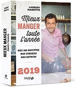 Mieux manger toute l'année - 2019 de Laurent MARIOTTE