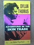 Adventures in the Skin Trade (Aldine Paperbacks)