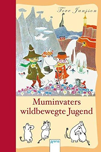 Muminvaters wildbewegte Jugend (Jugend-legende)