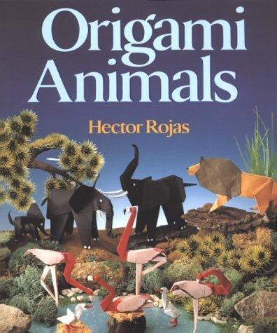 Origami Animals by Hector Rojas (1994-03-17)