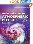 An Introduction to Atmospheric Physic...