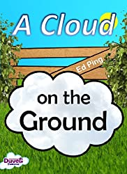 A Cloud On The Ground (English Edition)