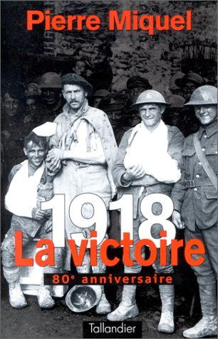 1918. La victoire.