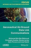 Aeronautical Air-Ground Data Link Communications (Iste) by Mohamed Slim Ben Mahmoud (2014-12-15)