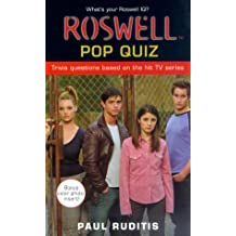 Roswell Pop Quiz (Roswell High) by Paul Ruditis (2000-11-01)