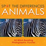Spot the Differences: Animals - 50 Mind-Bending Photographic Puzzles