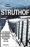 Struthof - Le KL-Natzweiler et ses kommandos : une nébuleuse concentrationnaire des deux côtés du Rhin 1941-1945