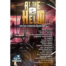 At The Helm: Volume 2: A Sci-Fi Bridge Anthology (English Edition)