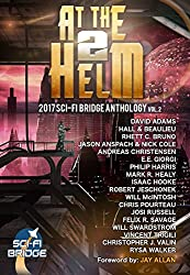 At The Helm: Volume 2: A Sci-Fi Bridge Anthology (English Edition)