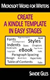 Microsoft Word for Writers: Create a Kindle Template in Easy Stages (English Edition)...