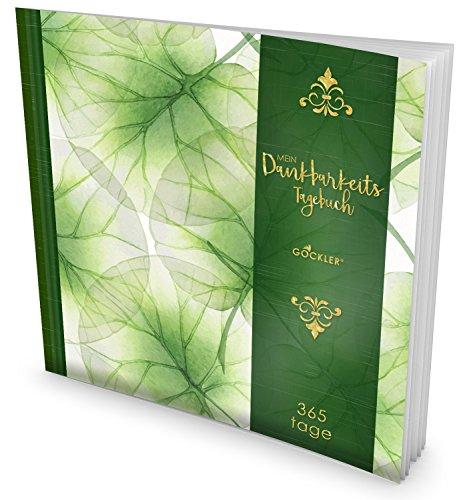 GOCKLER® Dankbarkeits-Tagebuch: 365 Tage Erfolgs Journal für mehr Achtsamkeit, Gelassenheit & Glück im Leben +++ NEUE AUFLAGE mit glänzendem Softcover +++ DesignArt.: Pastell Blüten